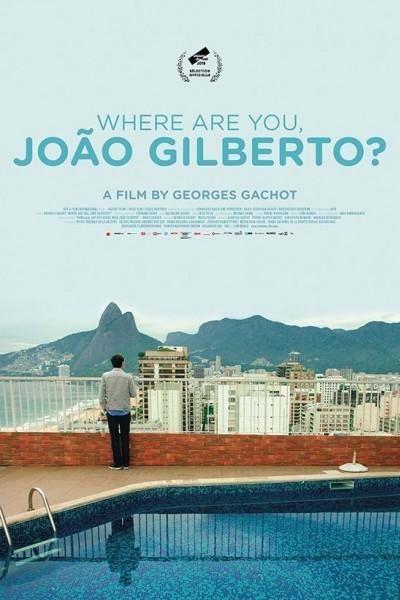 Caratula, cartel, poster o portada de Where are you, Joao Gilberto?