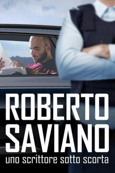Caratula, cartel, poster o portada de Roberto Saviano: Uno scrittore sotto scorta