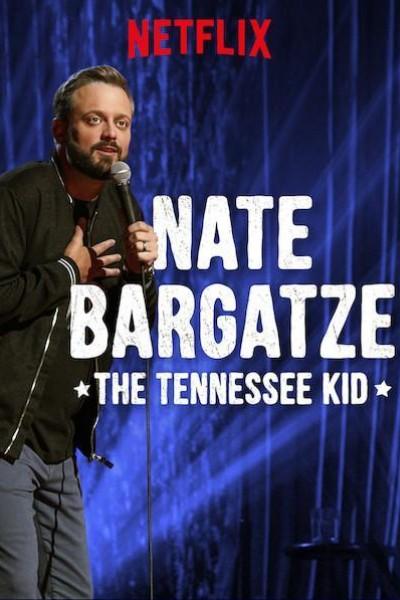 Caratula, cartel, poster o portada de Nate Bargatze: The Tennessee Kid