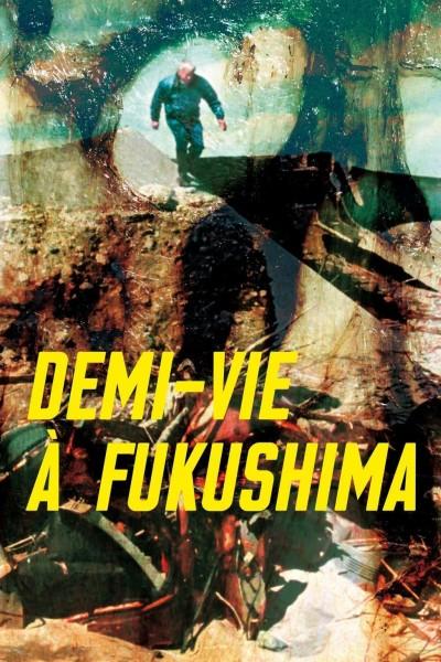 Caratula, cartel, poster o portada de Half-Life In Fukushima