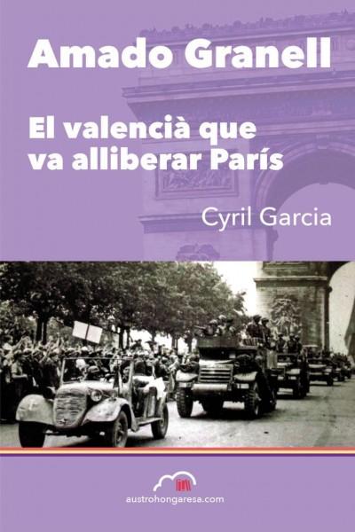 Caratula, cartel, poster o portada de Amado Granell, el valencià que va alliberar París