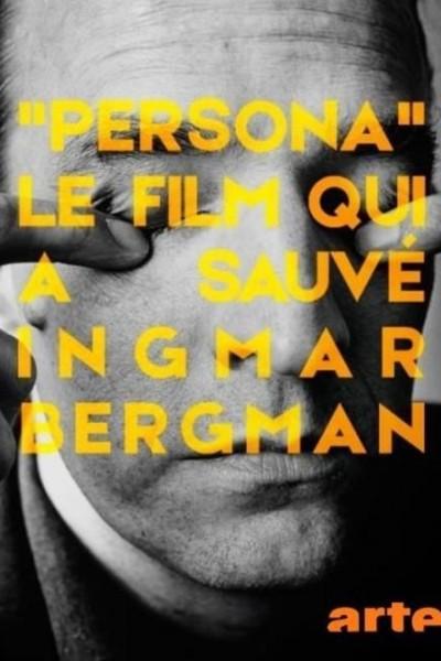 Caratula, cartel, poster o portada de Persona, le film qui a sauvé Ingmar Bergman