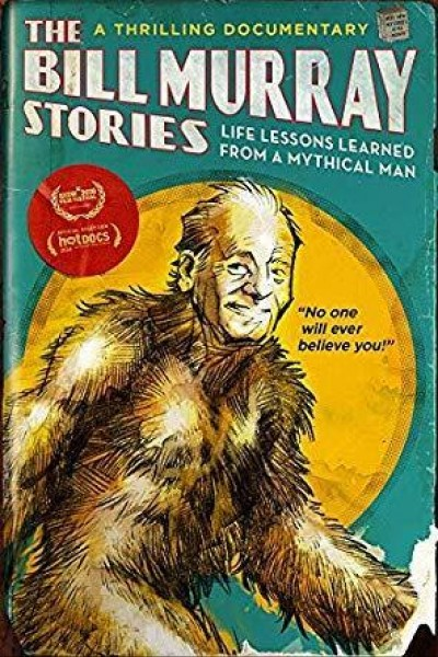Caratula, cartel, poster o portada de The Bill Murray Stories: Life Lessons Learned from a Mythical Man