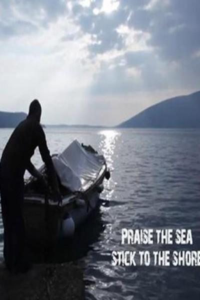 Caratula, cartel, poster o portada de Praise the Sea, Stick to the Shore
