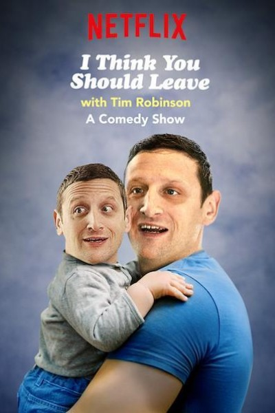 Caratula, cartel, poster o portada de I Think You Should Leave (with Tim Robinson)