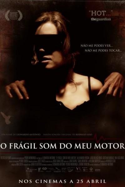 Caratula, cartel, poster o portada de O Frágil Som do meu Motor