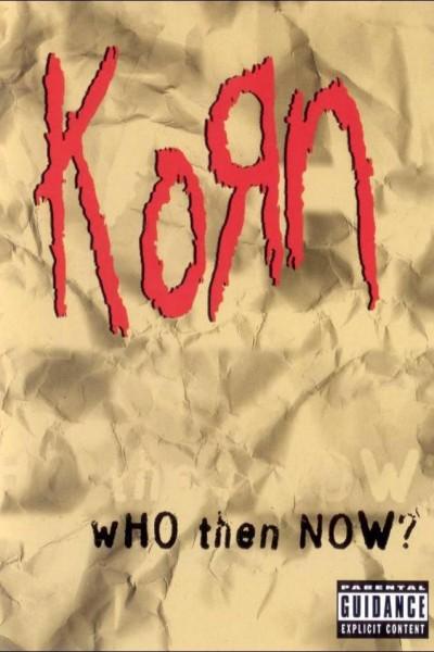 Caratula, cartel, poster o portada de Korn: Who Then Now?