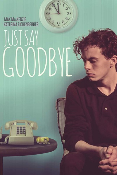 Caratula, cartel, poster o portada de Just Say Goodbye