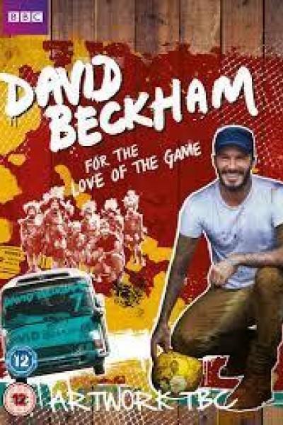 Caratula, cartel, poster o portada de David Beckham: For the Love of the Game