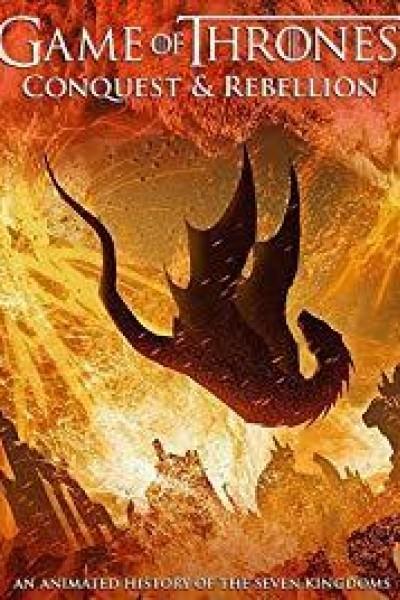 Caratula, cartel, poster o portada de Conquista y rebelión: Una historia animada de los Siete Reinos
