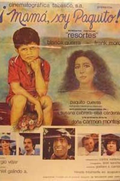 Caratula, cartel, poster o portada de Mamá, soy Paquito
