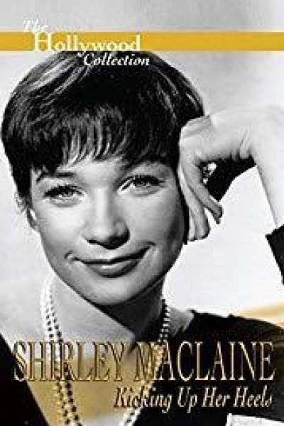 Caratula, cartel, poster o portada de Shirley MacLaine: Kicking Up Her Heels