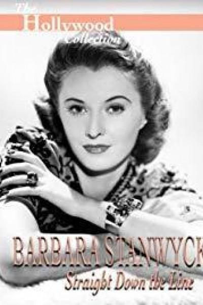 Caratula, cartel, poster o portada de Barbara Stanwyck: Straight Down the Line