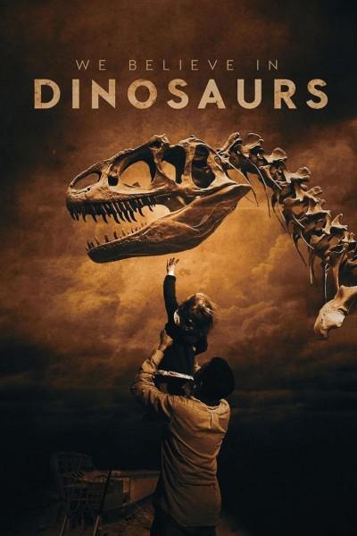 Caratula, cartel, poster o portada de We Believe in Dinosaurs
