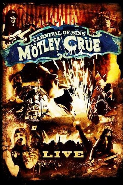 Caratula, cartel, poster o portada de Mötley Crüe: Carnival of Sins