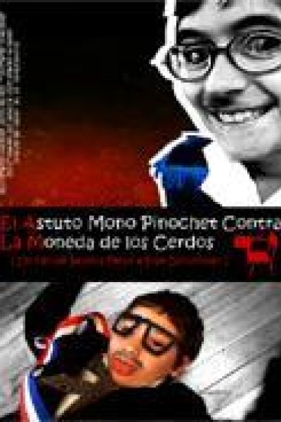 Caratula, cartel, poster o portada de El astuto mono Pinochet contra la moneda de los cerdos