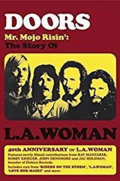 Caratula, cartel, poster o portada de Doors: Mr. Mojo Risin\' - The Story of L.A. Woman
