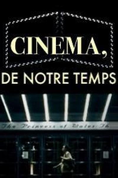 Caratula, cartel, poster o portada de Cinéma, de notre temps