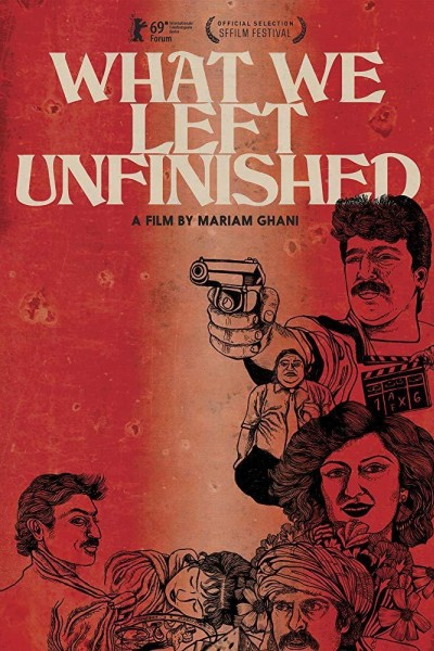 Caratula, cartel, poster o portada de What We Left Unfinished