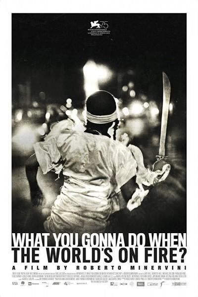 Caratula, cartel, poster o portada de What You Gonna Do When The World\'s On Fire?