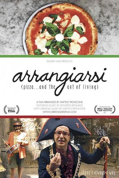 Caratula, cartel, poster o portada de Arrangiarsi: Pizza... & the Art of Living