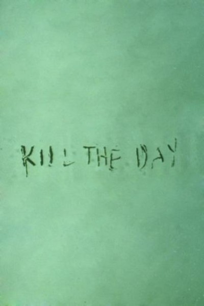 Caratula, cartel, poster o portada de Kill the Day
