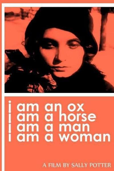 Caratula, cartel, poster o portada de I Am an Ox, I Am a Horse, I Am a Man, I Am a Woman
