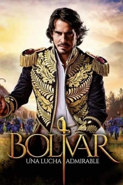 Caratula, cartel, poster o portada de Bolívar: Una lucha admirable