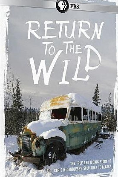 Caratula, cartel, poster o portada de Return to the Wild: The Chris McCandless Story