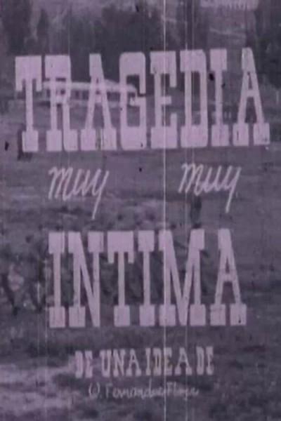 Caratula, cartel, poster o portada de Una tragedia muy muy íntima