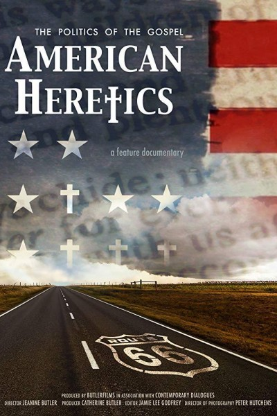 Caratula, cartel, poster o portada de American Heretics: The Politics of the Gospel