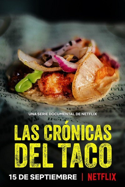 Caratula, cartel, poster o portada de Las crónicas del taco