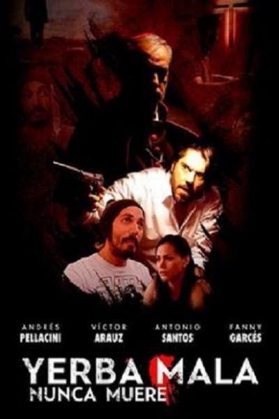 Caratula, cartel, poster o portada de Yerba mala nunca muere