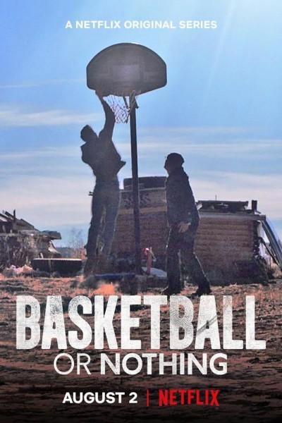 Caratula, cartel, poster o portada de Basketball or Nothing