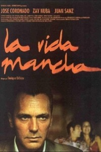 Caratula, cartel, poster o portada de La vida mancha