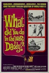 Caratula, cartel, poster o portada de ¿Qué hiciste en la guerra, papi?