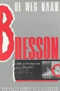 Caratula, cartel, poster o portada de El camino a Bresson