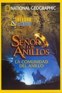Caratula, cartel, poster o portada de National Geographic: Beyond the Movie - El Señor de los Anillos: La Comunidad del Anillo