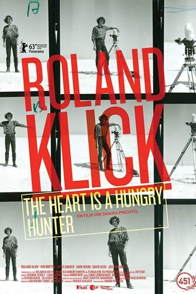 Caratula, cartel, poster o portada de Roland Klick: The Heart Is a Hungry Hunter