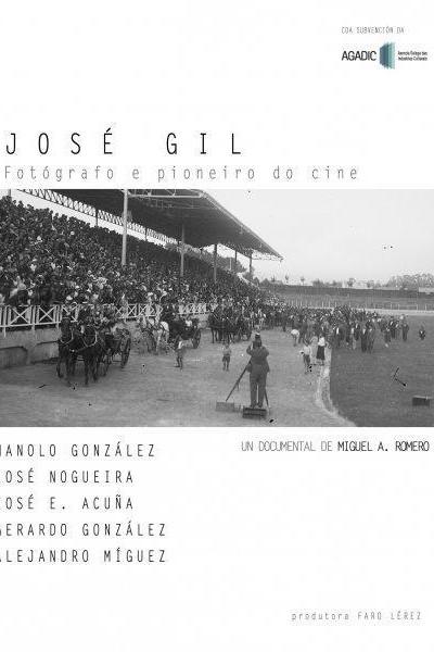 Caratula, cartel, poster o portada de José Gil: fotógrafo y pioneiro del cine