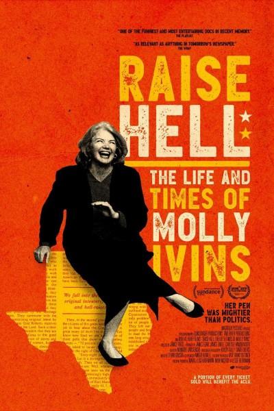 Caratula, cartel, poster o portada de Raise Hell: The Life & Times of Molly Ivins