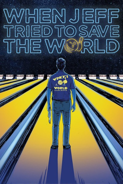 Caratula, cartel, poster o portada de When Jeff Tried to Save the World
