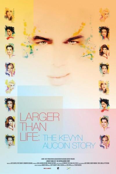 Caratula, cartel, poster o portada de Larger Than Life: The Kevyn Aucoin Story