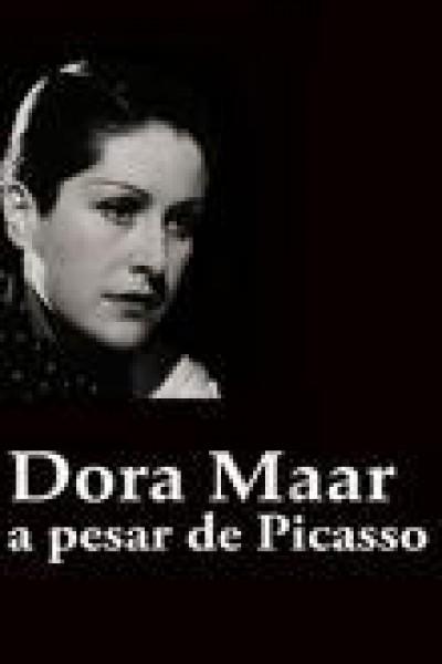 Caratula, cartel, poster o portada de Dora Maar, a pesar de Picasso