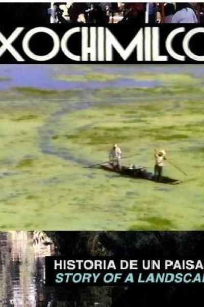 Caratula, cartel, poster o portada de Xochimilco, historia de un paisaje