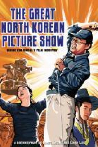 Caratula, cartel, poster o portada de The Great North Korean Picture Show