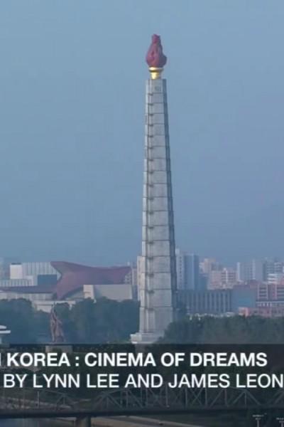 Caratula, cartel, poster o portada de North Korea\'s Cinema of Dreams