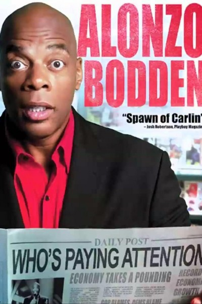 Caratula, cartel, poster o portada de Alonzo Bodden: Who\'s Paying Attention