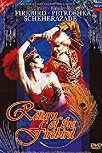Caratula, cartel, poster o portada de Return of the Firebird: The Firebird, Petrushka, Scheherazade