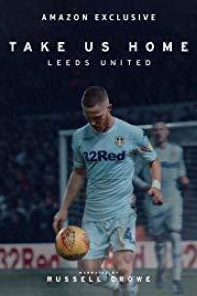 Caratula, cartel, poster o portada de Take Us Home: Leeds United